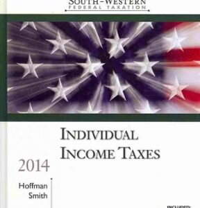 South-Western Federal Taxation 2014: Individual Income Taxes, Professional Edition 37th Edition – PDF ebook