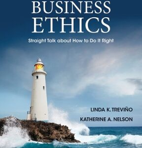 Managing Business Ethics: Straight Talk about How to Do It Right 6th Edition – PDF ebook