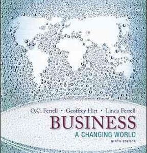 Business: A Changing World 10th Edition – PDF ebook