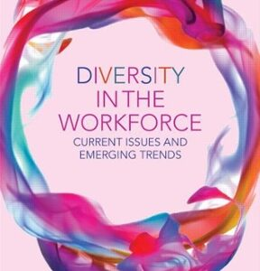 Diversity in the Workforce: Current Issues and Emerging Trends 1st Edition – PDF ebook