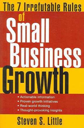 The 7 Irrefutable Rules of Small Business Growth 1st Edition – PDF ebook