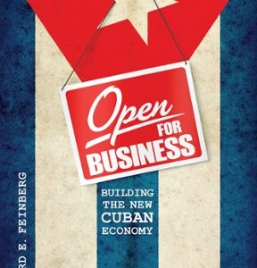 Open for Business: Building the New Cuban Economy 1st Edition – PDF ebook