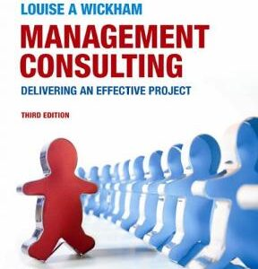 Management Consulting: Delivering an Effective Project 3rd Edition – PDF ebook