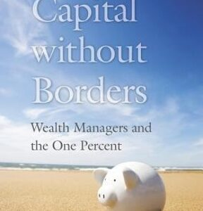 Capital Without Borders 1st Edition – PDF ebook