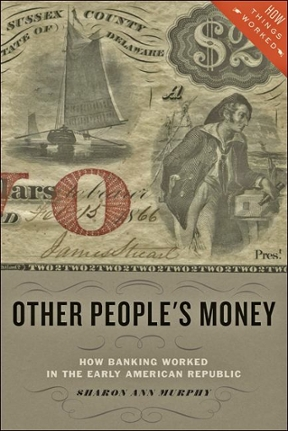 Other People's Money: How Banking Worked in the Early American Republic 1st Edition – PDF ebook