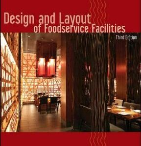 Design and Layout of Foodservice Facilities 3rd Edition – PDF ebook