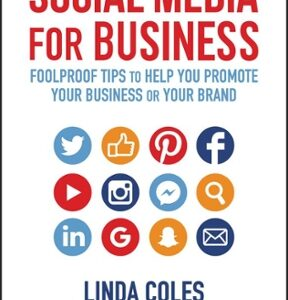 Social Media for Business: Foolproof Tips to Help You Promote Your Business or Your Brand 1st Edition – PDF ebook