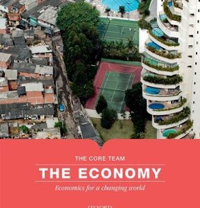 The Economy: Economics for a Changing World 1st Edition – PDF ebook