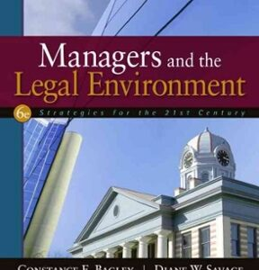 Managers and the Legal Environment: Strategies for the 21st Century 6th Edition – PDF ebook
