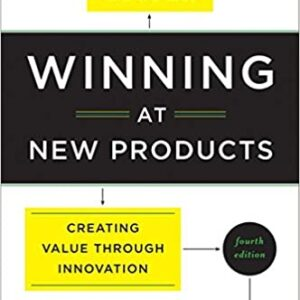Winning at New Products: Creating Value Through Innovation 4th Edition – PDF ebook
