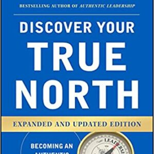 Discover Your True North, Expanded and Updated Edition 2nd Edition – PDF ebook