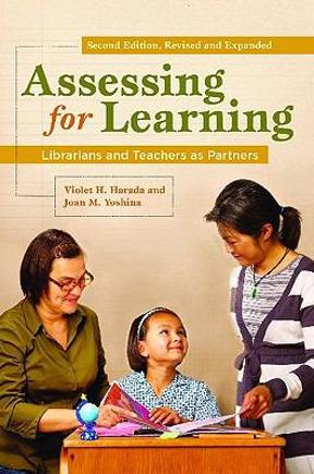 Assessing for Learning: Librarians and Teachers as Partners, 2nd Edition – PDF ebook