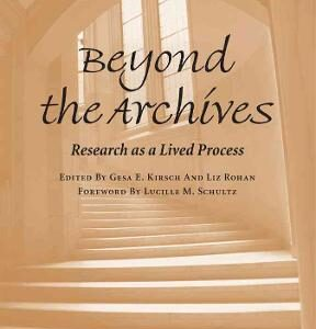 Beyond the Archives: Research as a Lived Process, 1st Edition – PDF ebook