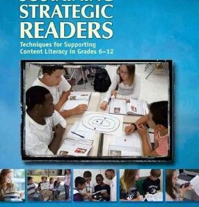 Sustaining Strategic Readers: Techniques for Supporting Content Literacy in Grades 6-12, 1st Edition – PDF ebook