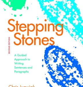 Stepping Stones: A Guided Approach to Writing Sentences and Paragraphs, 2nd Edition – PDF ebook