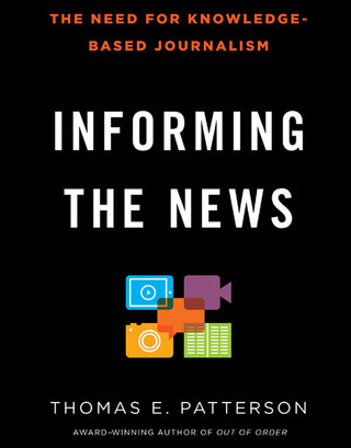 Informing the News: The Need for Knowledge-Based Journalism, 1st Edition – PDF ebook