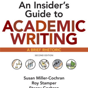 An Insider's Guide to Academic Writing: A Brief Rhetoric, 2nd Edition – PDF ebook