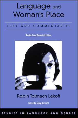 Language and Woman's Place: Text and Commentaries, 2nd Edition – PDF ebook