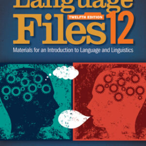 Language Files: Materials for an Introduction to Language and Linguistics, 12th Edition – PDF ebook