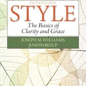 Style: The Basics of Clarity and Grace, 5th Edition – PDF ebook