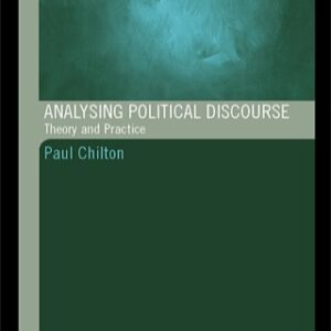 Analysing Political Discourse: Theory and Practice, 1st Edition – PDF ebook