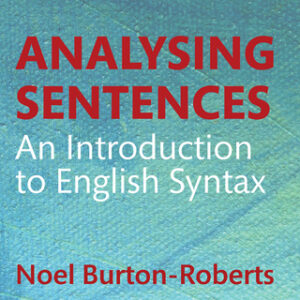 Analysing Sentences: An Introduction to English Syntax, 4th Edition – PDF ebook