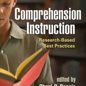 Comprehension Instruction: Research-Based Best Practices, 3rd Edition – PDF ebook