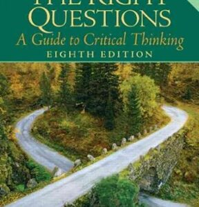 Asking the Right Questions: A Guide to Critical Thinking, 8th Edition – PDF ebook