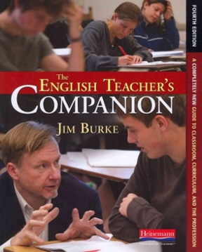 The English Teacher's Companion: A Completely New Guide to Classroom, Curriculum, and the Profession, 4th Edition – PDF ebook