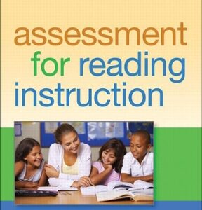 Assessment for Reading Instruction, 3rd edition, 3rd Edition – PDF ebook