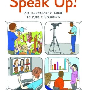 Speak Up: An Illustrated Guide to Public Speaking, 4th Edition – PDF ebook