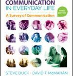 Communication in Everyday Life: A Survey of Communication, 3rd Edition – PDF ebook