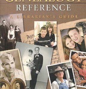 Basics of Genealogy Reference: A Librarian's Guide, 1st Edition – PDF ebook