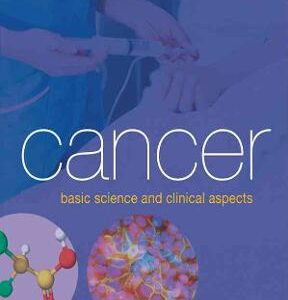 (PDF ebook) – Cancer: Basic Science and Clinical Aspects 1st Edition