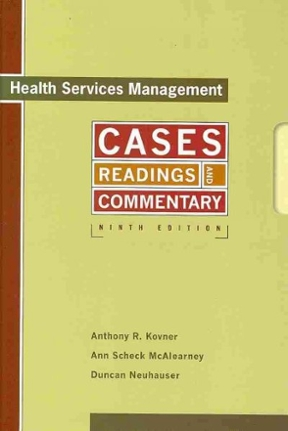 (PDF ebook) Health Services Management: Cases, Readings, and Commentary, 9th Edition