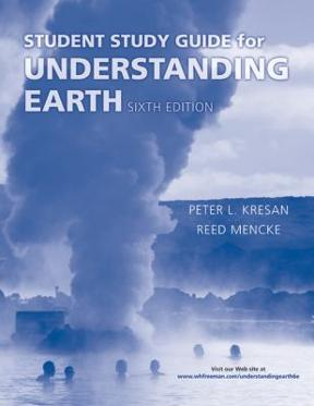 (PDF ebook) – Understanding Earth Student Study Guide 6th Edition