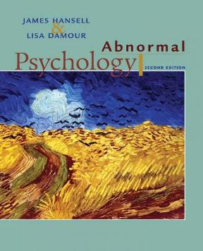 Abnormal Psychology by James Hansell; Lisa Damour, 2nd Edition – PDF ebook