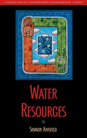 (PDF ebook) – Water Resources (Foundations of Contemporary Environmental Studies Series) 2nd Edition