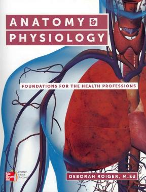 (PDF ebook) Anatomy & Physiology: Foundations for the Health Professions, 1st Edition