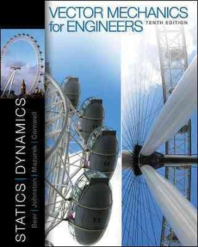 (PDF ebook) – Vector Mechanics for Engineers: Statics and Dynamics 10th Edition