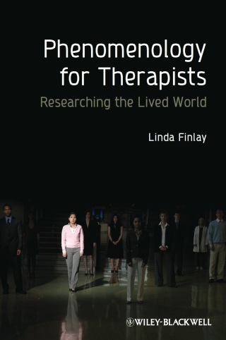 Phenomenology for Therapists: Researching the Lived World, 1st Edition – PDF ebook