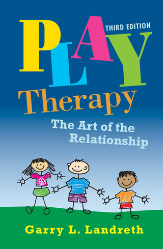 Play Therapy: The Art of the Relationship, 3rd Edition – PDF ebook