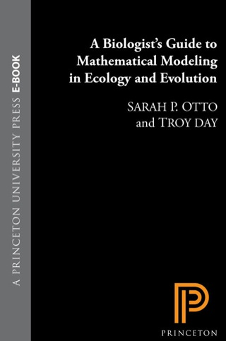 (PDF ebook) – A Biologist's Guide to Mathematical Modeling in Ecology and Evolution 1st Edition