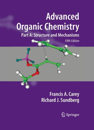 (PDF ebook) – Advanced Organic Chemistry, 5th Edition: Part A: Structure and Mechanisms