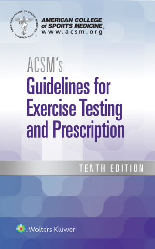 (PDF ebook) ACSM's Guidelines for Exercise Testing and Prescription, 10th Edition