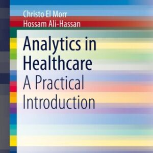(PDF ebook) Analytics in Healthcare: A Practical Introduction, 1st Edition