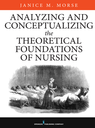 (PDF ebook) Analyzing and Conceptualizing the Theoretical Foundations of Nursing, 1st Edition