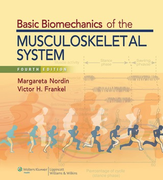 (PDF ebook) Basic Biomechanics of the Musculoskeletal System, North American Edition, 4th Edition