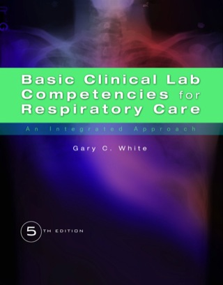 (PDF ebook) Basic Clinical Lab Competencies for Respiratory Care: An Integrated Approach, 5th Edition