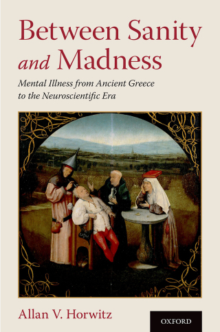 (PDF ebook) Between Sanity and Madness: Mental Illness from Ancient Greece to the Neuroscientific Era, 1st Edition